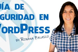 Guía de seguridad en WordPress
