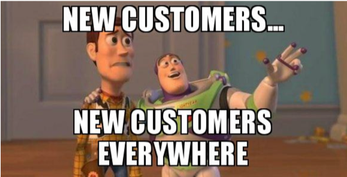 New customers... new customers everywhere